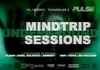 Mindtrip Sessions
